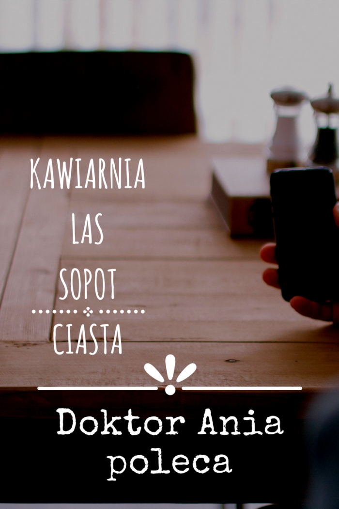 Doktor Ania kawiarnia Las Sopot, Kawiarnia w Sopocie